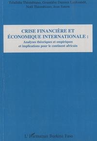 Taladidia Thiobiano et Gountiéni D. Lankoande - Crise financière et économique internationale - Analyses théoriques et empiriques et implications pour le continent africain.