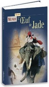 Talbot Mundy - L'oeuf de Jade.