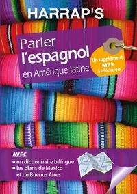 Talia Bugel - Parler l'espagnol en Amérique latine. 2 Plan détachable
