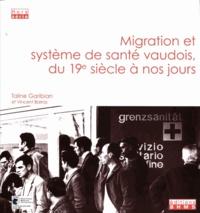 Taline Garibian et Vincent Barras - Migration et système de anté vaudois, du 19e siècle à nos jours.