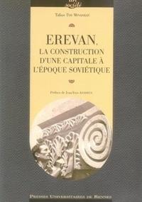 Taline Ter Minassian - Erevan : la construction d'une capitale à l'époque soviétique.