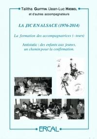 Talitha Guittin et Jean-Luc Hiebel - La JIC en Alsace (1976-2014) - La formation des accompagnatrices(eurs) ; Antistatic, des enfants aux jeunes, un chemin pour la confirmation.