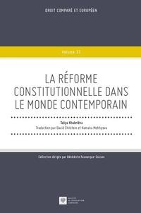 Taliya Khabriéva - La réforme constitutionnelle dans le monde contemporain.
