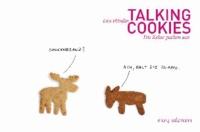 Talking Cookies - Die Kekse packen aus.