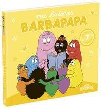 Talus Taylor et Annette Tison - Barbapapa  : Mes histoires Barbapapa.