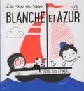 Tam Tam Editions - Blanche et Azur.