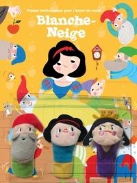 Tam Tam Editions - Blanche-Neige - Avec 3 marionnettes.