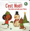 Tam Tam Editions - C'est Noël ! Une belle merveille pour Marie.