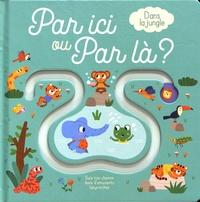 Tam Tam Editions - Dans la jungle.