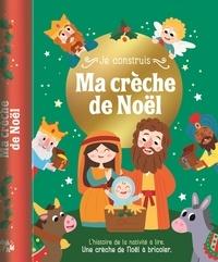 Tam Tam Editions - Je construis ma crèche de Noël.