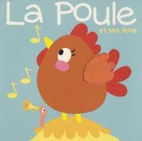 Tam Tam Editions - La poule et ses amis.