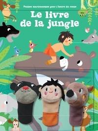 Tam Tam Editions - Le livre de la jungle - Avec 3 marionnettes.