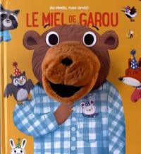 Tam Tam Editions - Le miel de Garou.