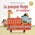 Tam Tam Editions - Le pompier Hugo est courageux !.