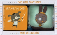Tam Tam Editions - Mon cube tout doux pour le coucher - Les amis du chien avec un cube tout doux.