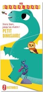 Tam Tam Editions - Petit dinosaure - Dors bien, jusqu'au matin !.