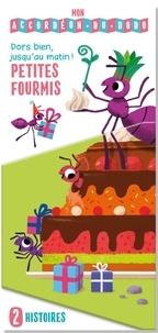 Tam Tam Editions - Petites fourmis - Dors bien, jusqu'au matin !.