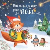 Tam Tam Editions - Tout ce que je veux pour Noël....