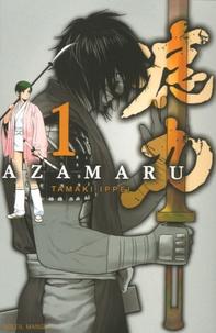 Tamaki Ippei - Azamaru Tome 1 : .