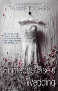 Tamar Cohen - Someone Else's Wedding.