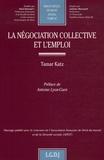 Tamar Katz - La négociation collective et l'emploi.