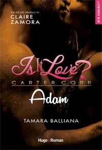Tamara Balliana et Claire Zamora - NEW ROMANCE  : Is it love ? - Adam -Extrait offert-.