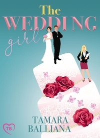 Tamara Balliana - The Wedding Girl.