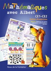 Tamara Fonteyn et Anne Catherine Lecomte - Mathématiques avec Albert CE1-CE2 - Cahier d'exercices.