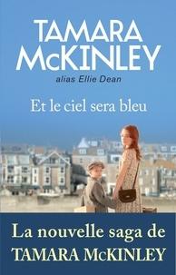 Tamara McKinley et Tamara Mckinley - Et le ciel sera bleu.