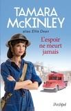 Tamara McKinley - L'espoir ne meurt jamais.