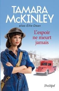 Tamara McKinley et Tamara Mckinley - L'espoir ne meurt jamais.
