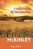 Tamara McKinley - L'héritière de Jacaranda.
