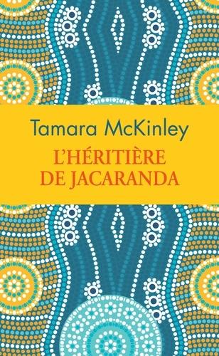 Tamara McKinley - L'héritière de Jacaranda - Edition collector.