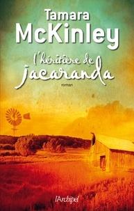 Tamara McKinley et Tamara Mckinley - L'héritière de Jacaranda.