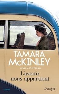 Tamara McKinley - La pension du bord de mer  : L'avenir nous appartient.