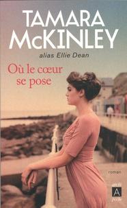 Tamara McKinley - La pension du bord de mer  : Où le coeur se pose.
