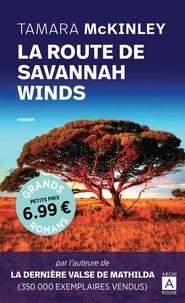 Tamara McKinley - La route de Savannah Winds.