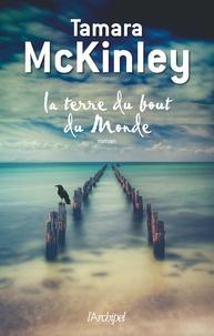 Téléchargement gratuit de livres audio itune La terre du bout du monde par Tamara McKinley (French Edition) 9782809806267