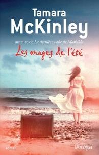 Tamara McKinley et Tamara Mckinley - Les orages de l'été.