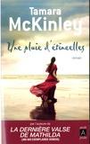 Tamara McKinley - Une pluie d'étincelles.