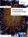 Tamara Munzner - Visualization Analysis and Design.