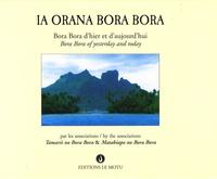 Ia orana Bora Bora - Bora bora dhier et daujourdhui, édition bilingue français-anglais.pdf