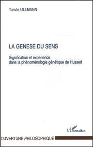 La genèse du sens. - Signification et expérience dans la phénoménologie génétique de Husserl.pdf