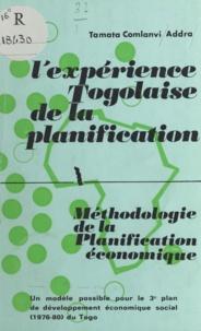 Tamata Comlanvi Addra et J. Bugnicourt - Méthodologie de la planification économique - L'expérience togolaise de la planification. Un modèle possible pour le 3e plan de développement économique et social (1976-1980) du Togo.