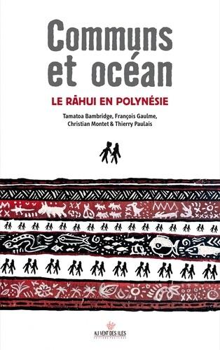 Communs et océans. Le râhui en Polynésie
