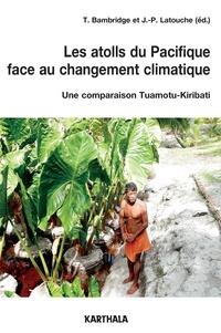Les atolls du Pacifique face au changement climatique - Une comparaison Tuamotu-Kiribati.pdf