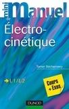 Tamer Becherrawy - Mini Manuel d'Électrocinétique - Cours et exercices corrigés.