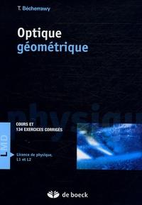 Tamer Bécherrawy - Optique géométrique - Cours et exercices corrigés.