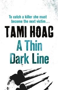 Tami Hoag - A Thin Dark Line.