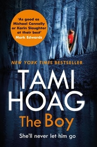 Tami Hoag - The Boy - The new thriller from the Sunday Times bestseller.